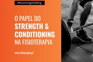 O papel do Strength and Conditioning na Fisioterapia