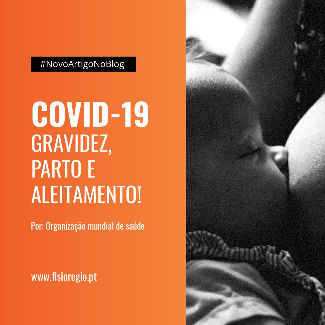 COVID-19 Gravidez, Parto e Aleitamento