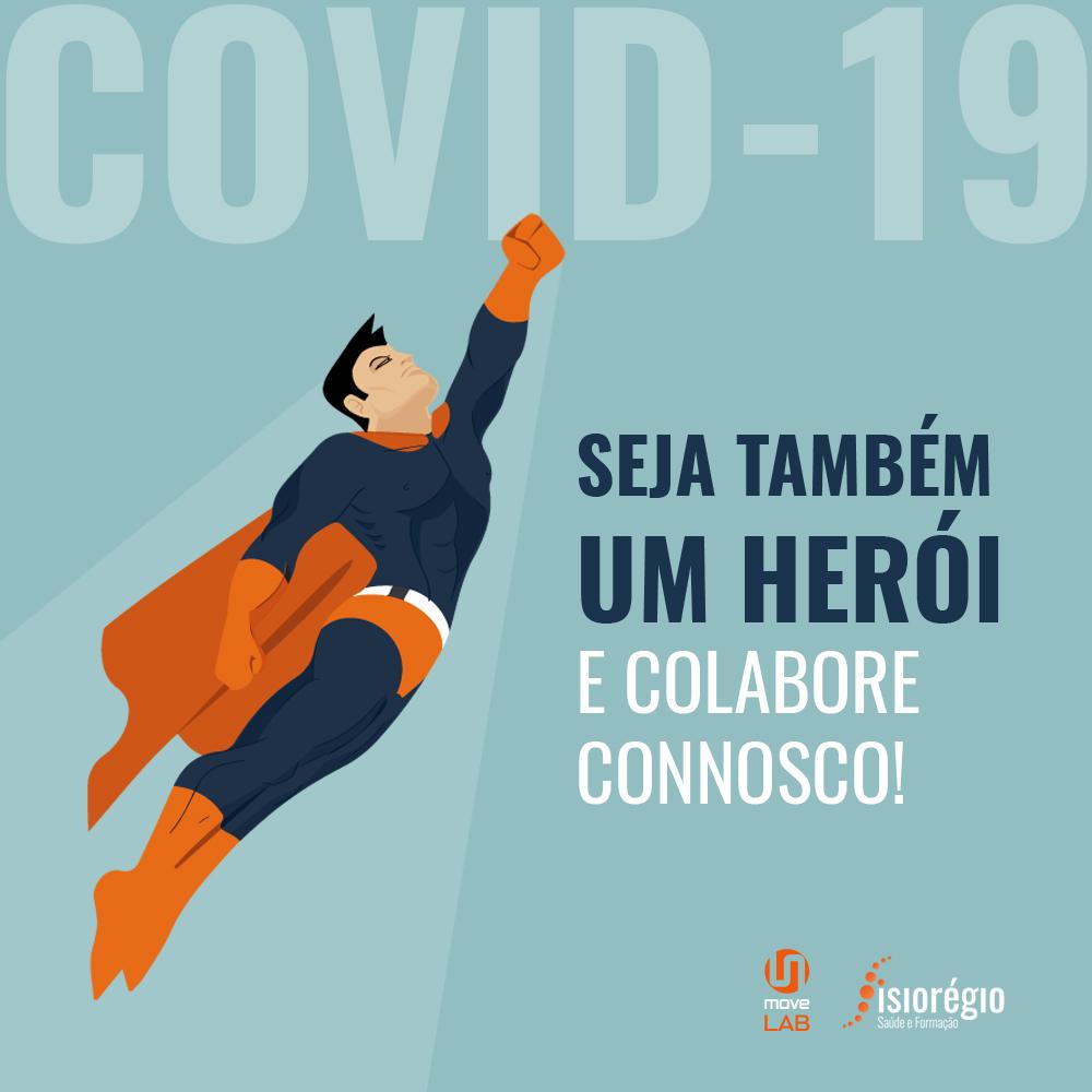 COVID-19 | SEJA TAMBÉM UM HERÓI E COLABORE CONNOSCO!