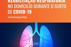 Reabilitação respiratória no domícilio durante o surto de COVID-19